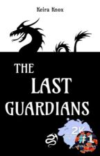 The Last Guardians (ONC 2020) by KeiraKnox1