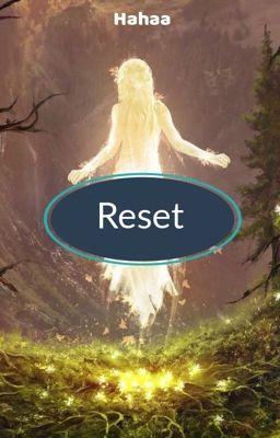 Đọc truyện [Yandere] Reset