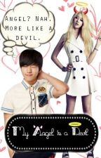 Hate + Hate = Love? : My Angel is a Devil by iheartHEEm