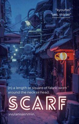 Đọc truyện [ OPM - WhiteZombie ] Khăn Choàng
