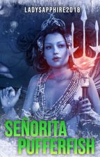 Señorita Pufferfish | ONC 2020 by LadySapphire2018