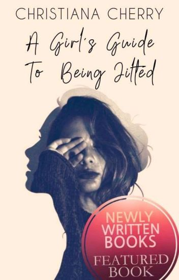 A Girl's Guide To Being Jilted | ✓