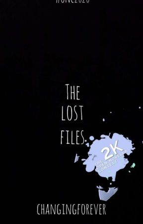 The Lost Files(ONC 2020) by changingforever