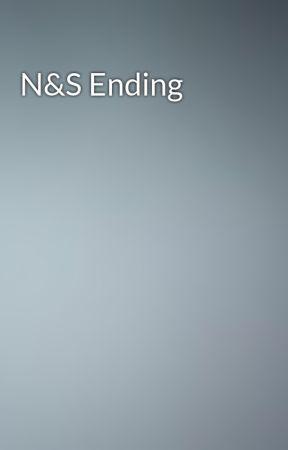 N&S Ending by camrenbruhhh