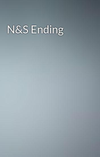 N&S Ending