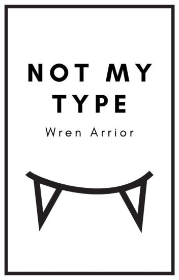 Not My Type | ONC 2020