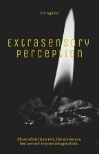 Extrasensory Perception by Yesenia_elizzz