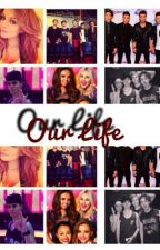 Our Life by Wedsi_1D