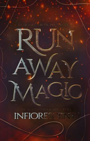 Runaway Magic by infIorescent