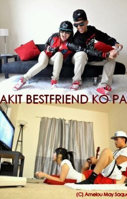 Bakit best friend ko pa wattpad download