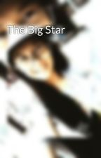The Big Star by Jvy_Darren24