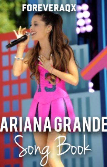Ariana Grande Song Book