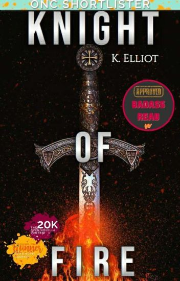 Knight of Fire | ONC 2020 | Round One Runner Up | Honorable Mention