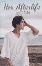 Her Afterlife [EXO's Sehun Fanfiction] by parkbabyj