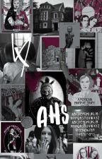 AHS Imagines And One Shots. by TheYellowTopaz