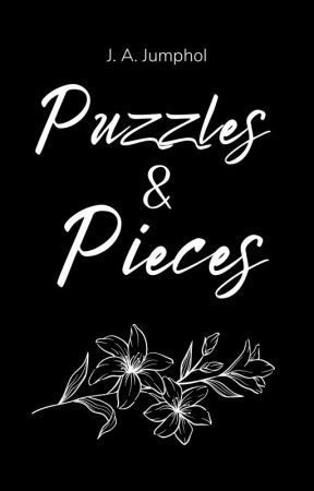 Puzzles and Pieces by JJJ000YYY