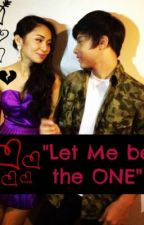 Let Me Be the One (KathNiel short Story) by Aika_Rims_ily1827