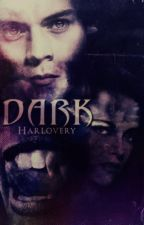 ☯♥ Dark -Harry Styles- by Harlovery