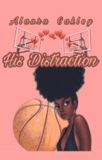 His Distraction by sweetsavon