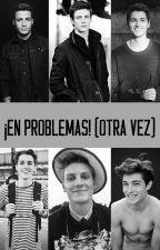 ¡En Problemas! (Otra Vez) [MSHYY #2] by TheAzulAiros