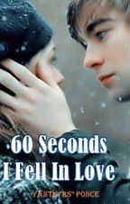 """""""6O Seconds I Fell In Love"""" by YanthPonce"""
