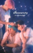 Insecurity [VMinKook] by jeonkake