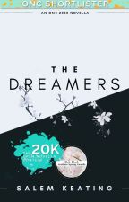 The Dreamers [ONC2020] | ✓ by salemkeating