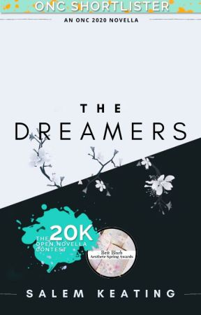 The Dreamers [ONC2020] by salemkeating
