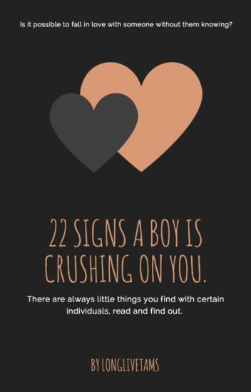 22 signs a boy is crushing on you | ✔️
