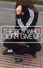 the boy who didn't give up // mgc by grlfrndsbtchn