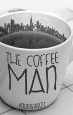 The Coffee Man by RougeRibbon
