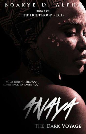 Anaya: A Dark Voyage [#1 LightBlood Series]