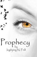 Prophecy, Out now by IngibjorgNFrid