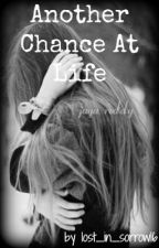 Another Chance At Life by lost_in_sorrow16