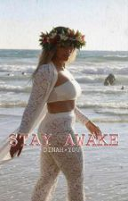 STAY AWAKE (DINAH × YOU) by Code27xxx