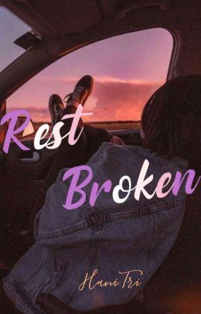 Rest Broken by triumihani