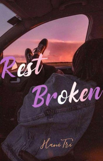 Rest Broken