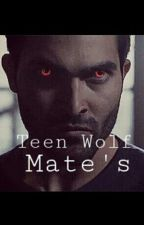 Teen Wolf - Mate's by JustAGirlDallas