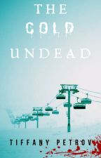 The Cold Undead by Tiff_panpan