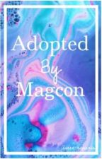 Adopted by Magcon by gilinskydarling
