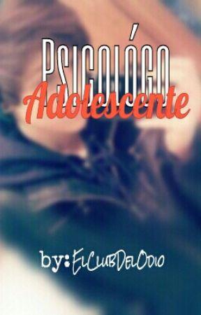 Psicólogo Adolescente by ElClubDelOdio