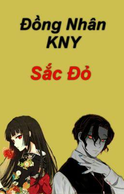 Đọc truyện [DROP](Đồng nhân Kimetsu no Yaiba) Sắc Đỏ