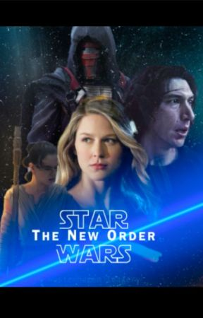 Star Wars: The New Order (Of Light and Dark Book 3) (Ben Solo) by queen_jedi