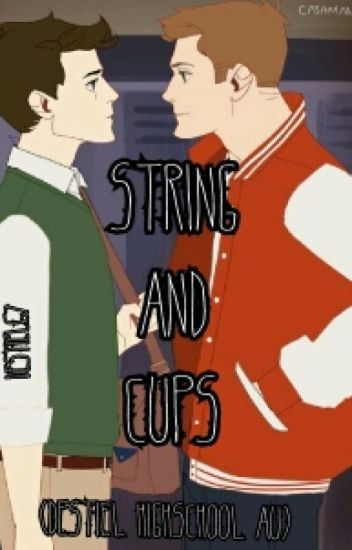 String and Cups (Destiel Highschool AU)