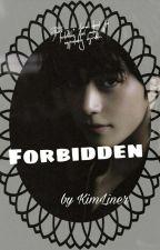 FORBIDDEN by KimLiner