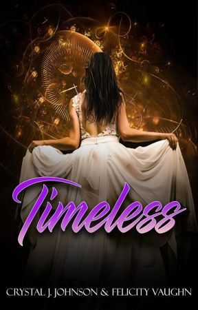Timeless (ONC2020) by CrystalAndFelicity