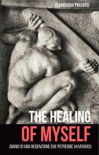 The Healing of Myself by FrancescoPanzetti0