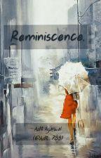 Reminiscence. by Aditi_789