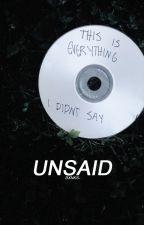 UNSAID by hypnotics