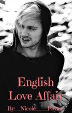 English Love Affair (Michael Clifford FF) by _Nicole___Payne_